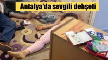 Antalya'da Türk sevgili dehşeti, 2 ölü var
