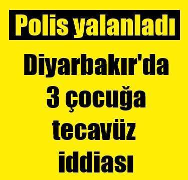 Diyarbakır'da 3 çocuğa tecavüz iddiası