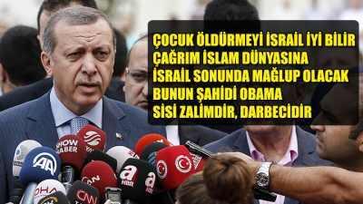 Erdoğan'dan İsrail ve Obama için çok sert sözler
