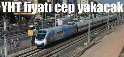 YHT Ankara - İstanbul kaç lira? Hızlı tren sefer saatleri