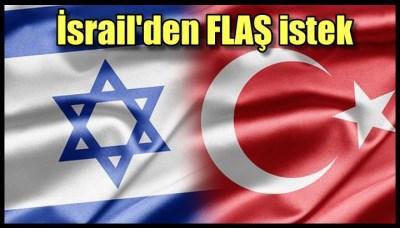 İsrail'den Gazze için Türkiye'ye önemli teklif