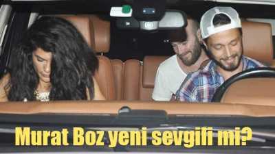Murat Boz yeni sevgili mi buldu