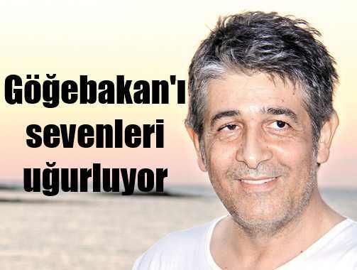 Murat Göğebakan son yolculuğuna uğurlanıyor