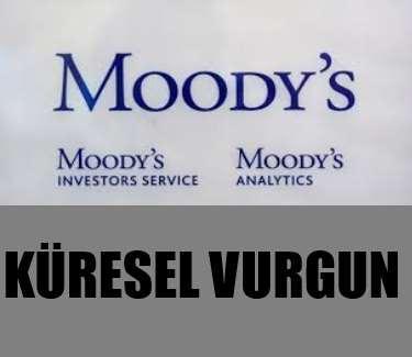 Piyasalarda Moody's vurgunu...