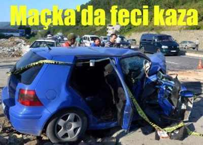 Trabzon Maçka'da kaza, 4 ölü var
