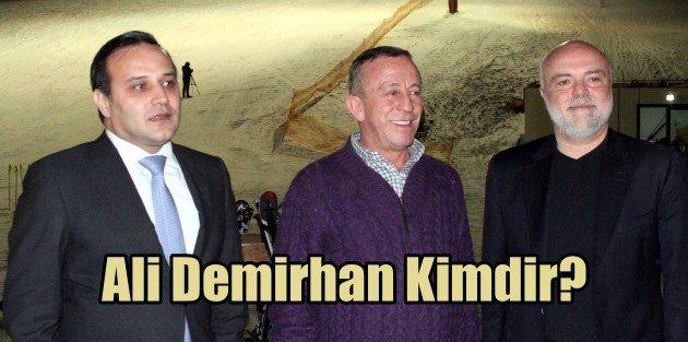 Ali Demirhan Kimdir?