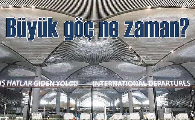 Atatürk Havalimanı ne zaman taşınacak?