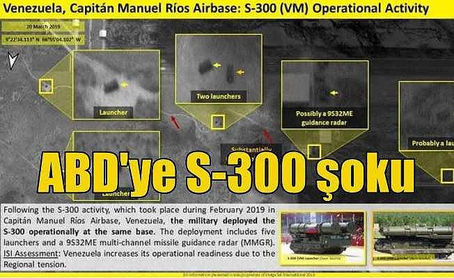 ABD'ye S-300 şoku; Venezuela son anda yerleştirdi