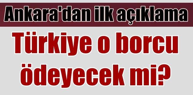 Ankaradan Yunanistanın borcu için flaş açıklama