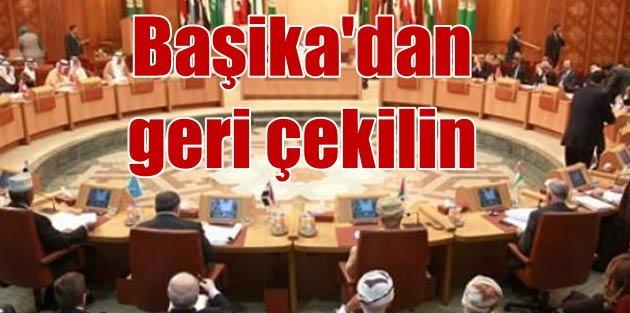 Araplar Başika için Türkiye'ye karşı birlik oldu