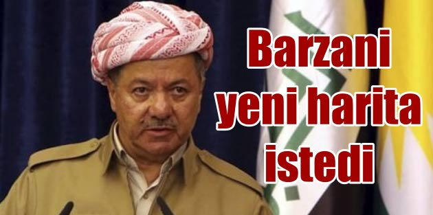 Barzani; Irak ve Suriye haritaları yeniden çizilmeli