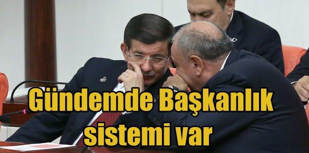 Başbakan Ahmet Davutoğlundan Başkanlık Sistemi savunması