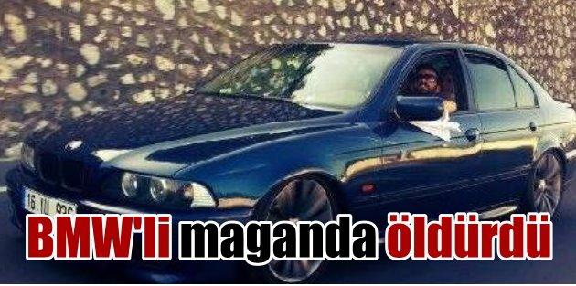 BMWli maganda iki kişiyi öldürdü kaçtı
