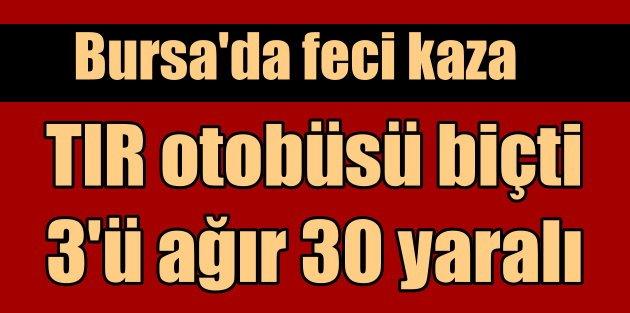 Bursa Orhangazide otobüs kazası: 33 yaralı var