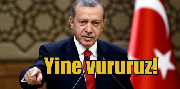 Cumhurbaşkanı Erdoğan sert konuştu; Yine olsa o uçak vurulur..