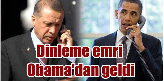 Cumhurbaşkanı Erdoğan'ı Obama dinletti iddiası