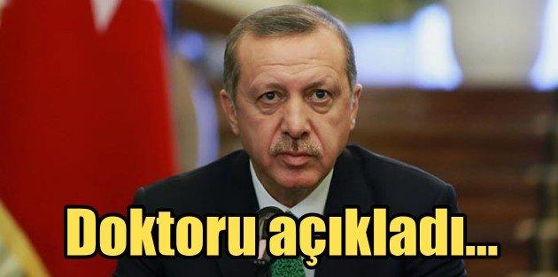 Cumhurbaşkanı Erdoğanın sağlık durumu?