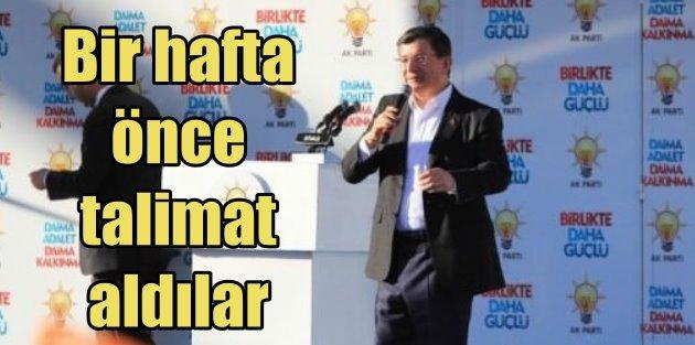 Davutoğlu: Bir hafta önce talimat aldılar