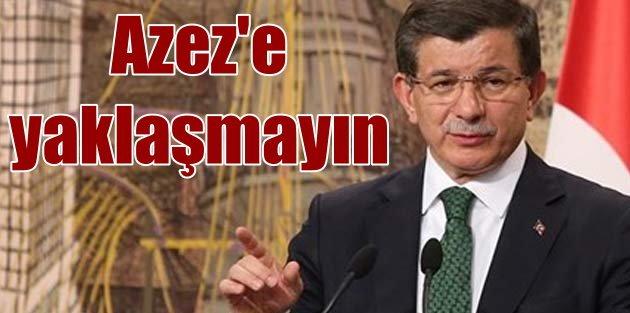 Davutoğlu Suriye ve YPG'yi uyardı; Azez bölgesine yaklaşmayın