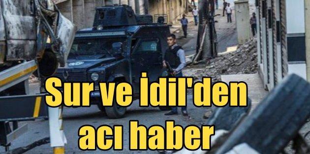 Diyarbakır Sur ve İdil'den acı haber; 3 şehit var