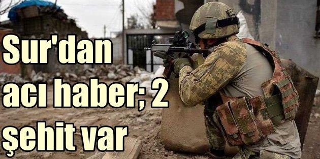 Diyarbakır Surda çatışma; 2 şehit var