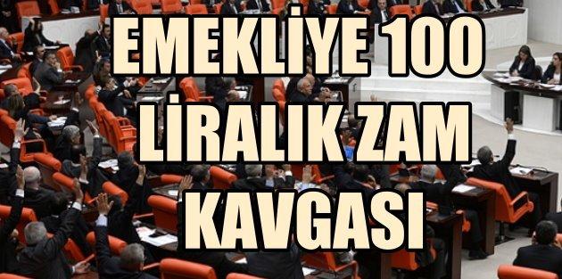 Emeklilere 100 liralık zam Meclis'te