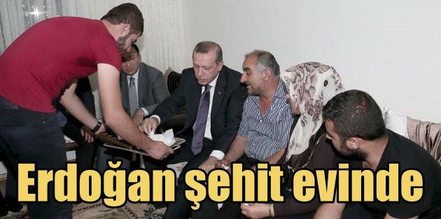 Erdoğan Şehit Onbaşının baba evinde