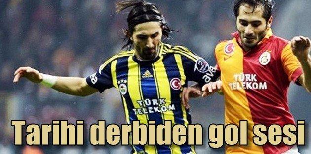 Fenerbahçe 1 - Galatasaray 0 Tarihi derbide son dakika