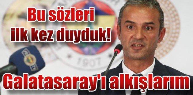 Fenerbahçeli İsmail, Galatasaray Şampiyon olsun alkışlarım