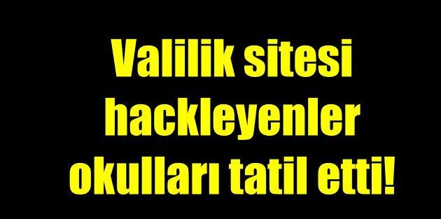 Hackerlar tatil ilan etti; Valilin sitesi hacklendi, 'okulları tatil' ilan ettiler