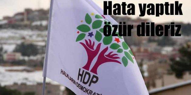 HDP; Hata yaptık özür...
