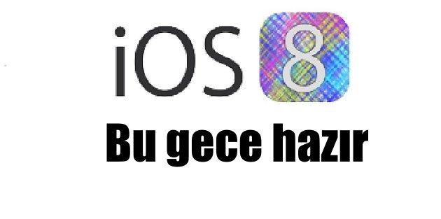 iOS 8 güncellemesi...