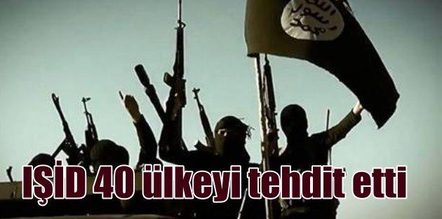 IŞİD, 40 ülkeyi tehdit etti: Sonucuna katlanırsınız