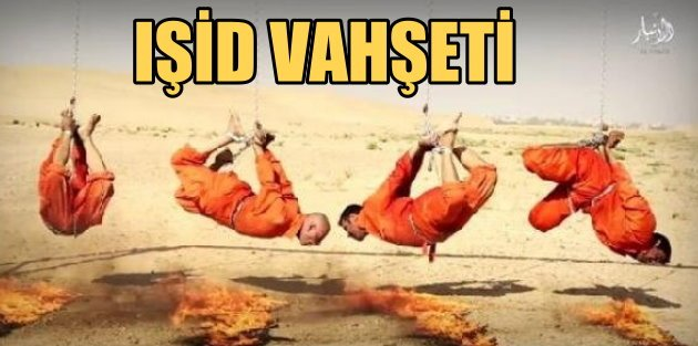 IŞİD vahşeti, 4 Iraklı Şiiyi ayaklarından asıp, yakarak öldürdü