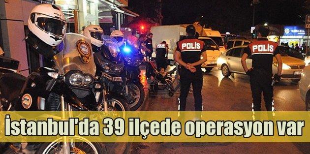 İstanbulda 15 polisle dev operasyon