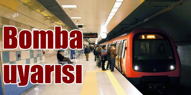 İstanbulda metrolar için bomba uyarısı: 5 bombalı araç aranıyor