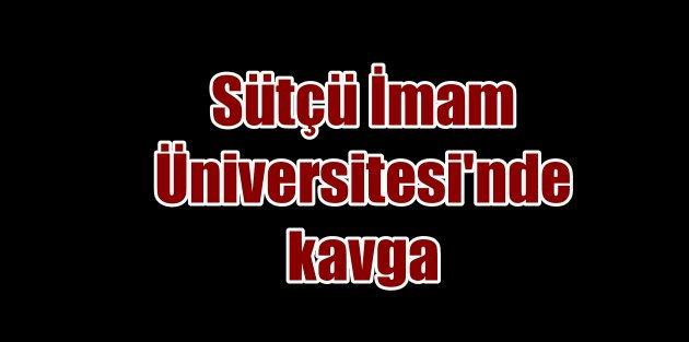 Kahramanmaraş'ta üniversitede kavga