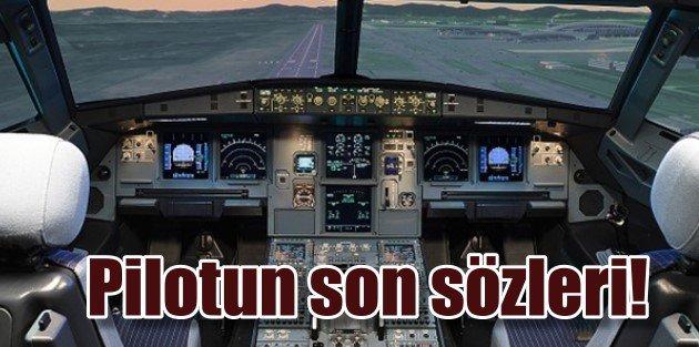Kaptan pilot : Tanrı aşkına aç şu kapıyı diye bağırdı