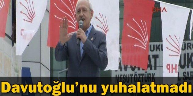 Kılıçdaroğlu Davutoğlu'nu Yuhalatmadı