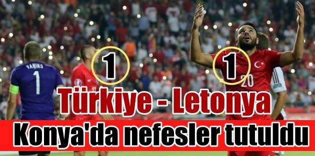 Konyada galibiyet yok; Türkiye 1 - Letonya 1