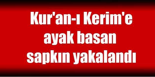 Kur'an-ı Kerim'e ayak...