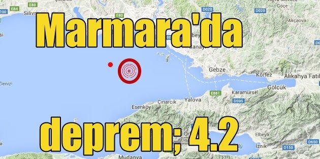 Marmara Denizi'nde deprem: Marmara 4.2 ile korkuttu