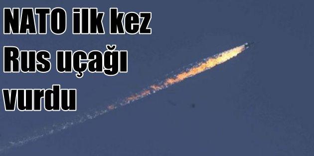 NATO tarihinde ilk kez bir Rus uçağını vurdu!