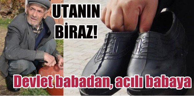 Ölen madencinin babasına devletten lastik ayakkabı kıyağı