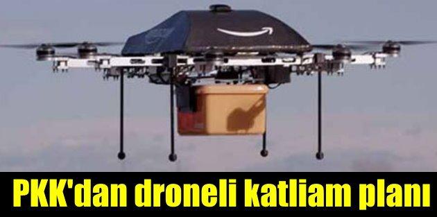 PKK bombalı drone ile havadan saldıracak