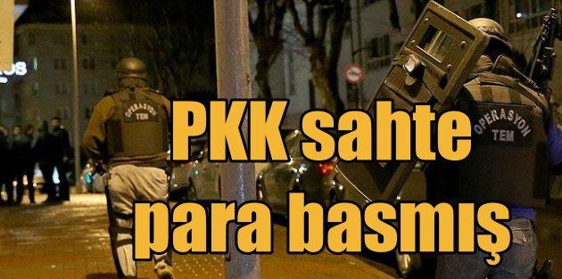 PKK kalpazanlığı; Örgüt için sahte para basmışlar