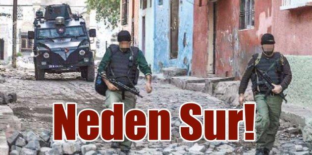 PKK, neden Sur ilçesini seçti: Kritik sorunun cevabı