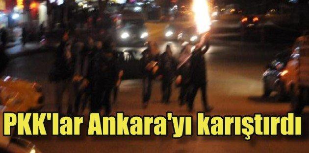 PKK Yandaşları Ankarada Ortalığı Savaş Alanına Çevirdi