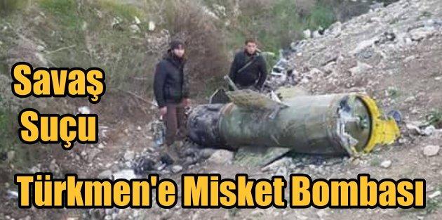 Ruslar, Türkmen köylerine Misket Bombası atıyor