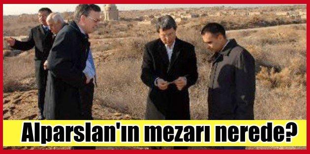 Sultan Alparslanın mezarı nerede? Halaçoğlu Biliyorum ama..